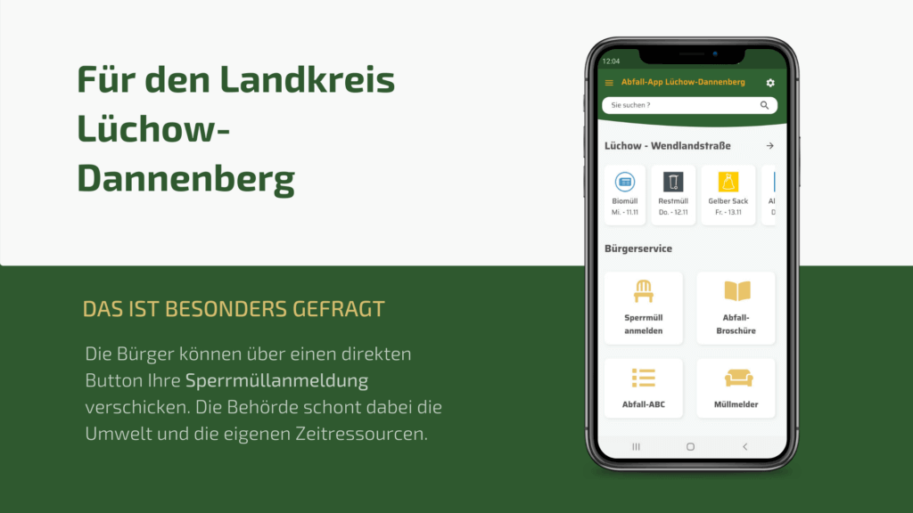 Die Abfall-App für den Landkreis Lüchow-Dannenberg. Sie freuen sich über einen einfachen Sprrmüllanmeldungs-Prozess und zahlreiche App-Nutzer.